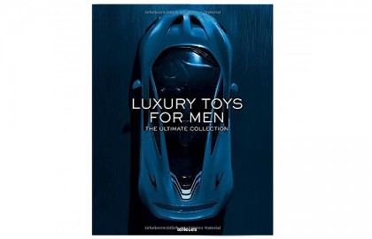 Luxury Toys for Men The Ultimate Collection (English)